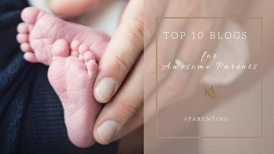 Top 10... Awesome Parents